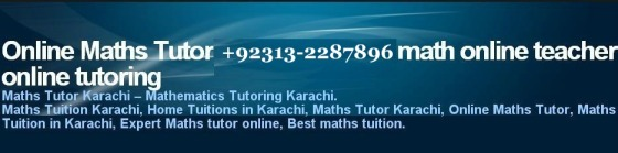 Online Maths Tuition Karachi, Maths Online tuitions in Karachi, Online Maths Tutor Karachi, expert Online maths tutors, best maths tuitions, physics, chemistry, biology, stats, accounting, economics, a level, ba, bsc, ma, best and expert tutors. +92313-2287896 Tuition academy in karachi. Online maths Tuition karachi, Expert Tuitions karachi maths, Online expert seo Tuitions karachi, expert seo Tuitions, mathematics Tuitions Tutor, teachers maths karachi, Online maths Tutors karachi, calculus Tuitions, algebra Tuitions, geometry Tuitions karachi, trigonometry teachers, virtual university, virtual schools, karachi, bsc maths Tuitions karachi, msc maths Expert Tuitions karachi, maths Tuition provider, expert maths Tuitions academy, maths Tuition services, private Online tutor in Karachi, defence tutor, clifton tutors, maths pechs tutor,expert maths tutor, expert maths teacher karcahi, expet maths tutors karachi, calculus north nazimabad tutors, gulshan iqbal. Online Maths tuition and tutors in Karachi services, private teachers for Online, tuition, Online Biology Tuition karachi, Tuitions karachi  Biology ,  Biology  Tuitions Tutor, teachers  Biology  karachi, Online  Biology  Tutors karachi, Zoology Tuitions, Botany Tuitions, mcirobiology Tuitions karachi, biochemistry teachers, bsc biology Tuitions karachi, msc biology Tuitions karachi, Biology Tuition provider,  Biology  Tuitions academy,  Biology  Tuition services,   Online